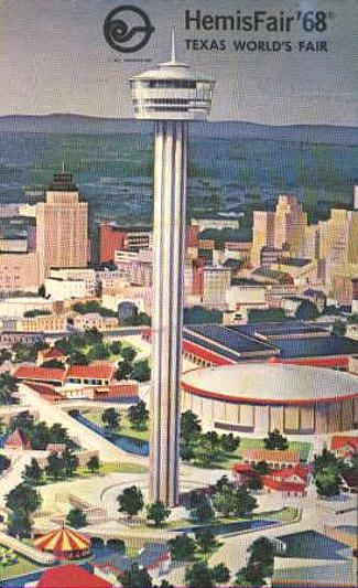 San Antonio and the Tower of the Americas, Hemisfair '68