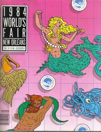 New Orleans World's Fair 1984  Official Souvenir Guide